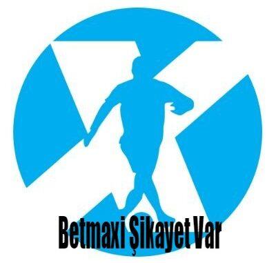 Betmaxi Şikayet Var