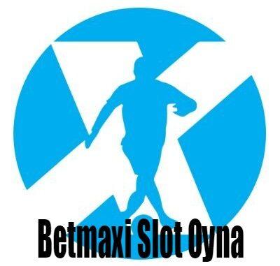 Betmaxi Slot oyna